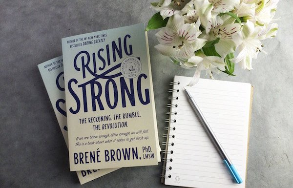 Rising Strong - Choosing Courage Over Comfort