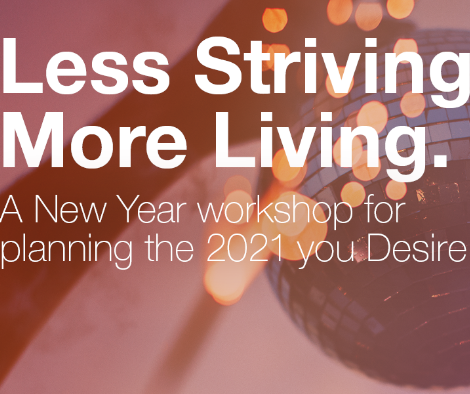 Year in Review - Less Striving More Living